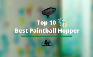 Top 10 Best Paintball Hoppers | Reviewed By Budget
