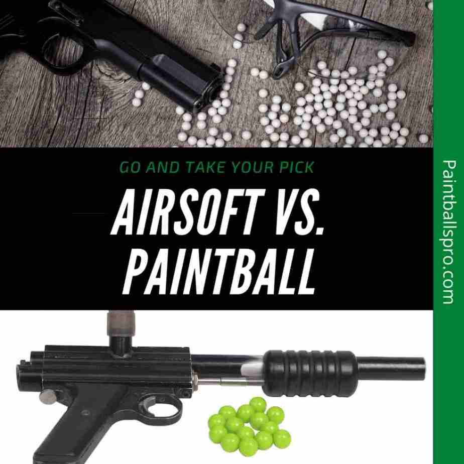 Should You Choose Airsoft Over Paintball?